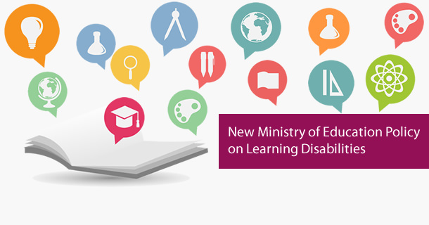New Ministry of Education Policy on Learning Disabilities